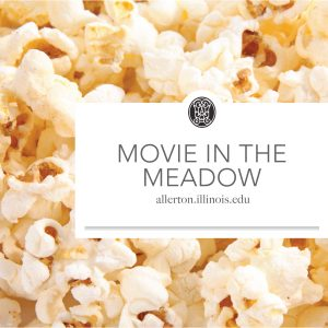 UIUC Allerton Park Movie Night Movie in the Meadow